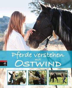 Pferde verstehen mit Ostwind - Schmidt, Almut