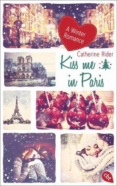 Kiss me in Paris / Kiss me Bd.2 - Rider, Catherine