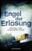 Engel der Erlösung / Alexandra Gode Bd.1