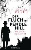 Der Fluch von Pendle Hill / Frey & McGray Bd.2