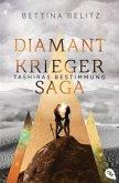 Tashiras Bestimmung / Diamantkrieger-Saga Bd.3