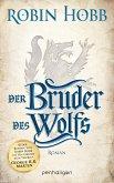 Der Bruder des Wolfs / Die Chronik der Weitseher Bd.2