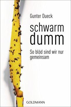 Schwarmdumm - Dueck, Gunter