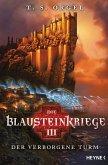 Der verborgene Turm / Die Blausteinkriege Bd.3