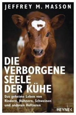 Die verborgene Seele der Kühe - Masson, Jeffrey Moussaieff