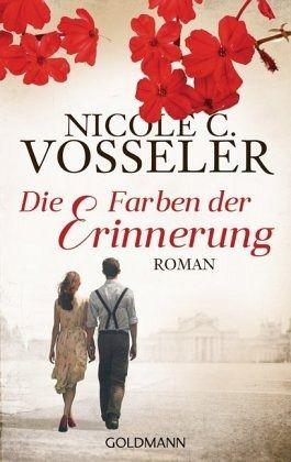 Die Farben der Erinnerung von Nicole C. Vosseler - Taschenbuch ...