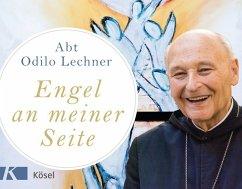Engel an meiner Seite - Lechner, Odilo