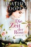 Die Zeit der Rose / Eveline Stanhope Bd.1
