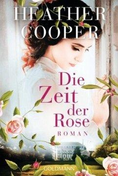 Die Zeit der Rose / Eveline Stanhope Bd.1 - Cooper, Heather