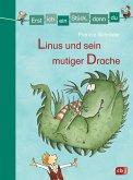Linus und sein mutiger Drache / Erst ich ein Stück, dann du. Sammelbände Bd.9