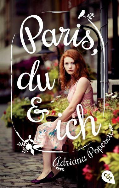 Paris, du und ich - Popescu, Adriana
