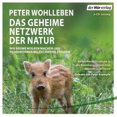 Das geheime Netzwerk der Natur (6 CDs) - Wohlleben, Peter