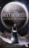 Herrscherin der tausend Sonnen / Die Herrscherin der tausend Sonnen Bd.1