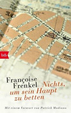 Nichts, um sein Haupt zu betten - Frenkel, Françoise