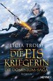 Die Eiskriegerin / Die Dominium-Saga Bd.1