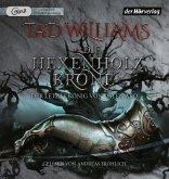 Die Hexenholzkrone 1 / Der letzte König von Osten Ard Bd.1 (3 MP3-CDs)