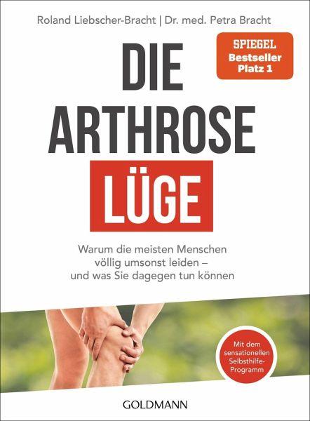 Die Arthrose-Lüge - Liebscher-Bracht, Roland; Bracht, Petra