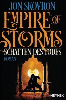 Schatten des Todes / Empire of Storms Bd.2 - Skovron, Jon