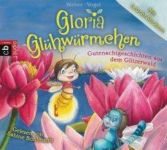 Gutenachtgeschichten aus dem Glitzerwald / Gloria Glühwürmchen Bd.2 (2 Audio-CDs) - Vogel, Kirsten; Weber, Susanne