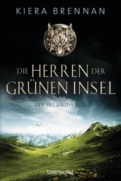 Die Herren der Grünen Insel / Die Irland-Saga Bd.1 - Brennan, Kiera