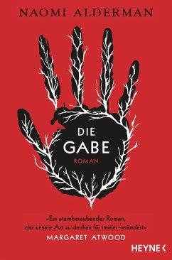 Die Gabe - Alderman, Naomi