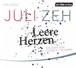 Leere Herzen, 6 Audio-CDs - Zeh, Juli