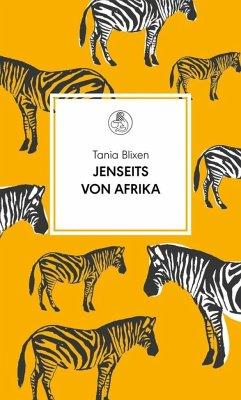Jenseits von Afrika - Blixen, Tania
