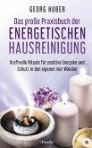 Das große Praxisbuch der energetischen Hausreinigung (mit Praxis-CD)