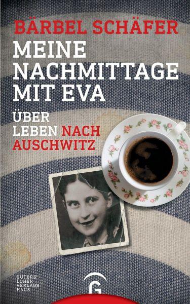 Bärbel Schäfer-Meine Nachmittage mit Eva