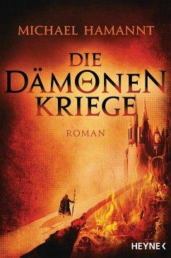 Die Dämonenkriege Bd.1 - Hamannt, Michael