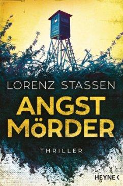 Angstmörder / Nicholas Meller Bd.1 - Stassen, Lorenz