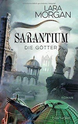 Buch-Reihe Sarantium von Lara Morgan