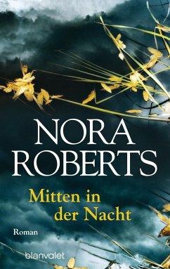 Mitten in der Nacht - Roberts, Nora