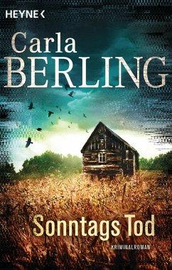 Sonntags Tod / Ira Wittekind Bd.1 - Berling, Carla