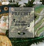 Erkenne dich selbst / Eine Geschichte der Philosophie Bd.2 (2 MP3-CDs)