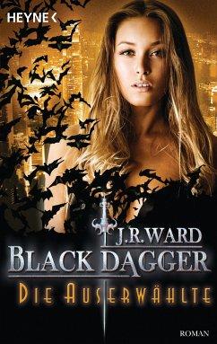Die Auserwählte / Black Dagger Bd.29 - Ward, J. R.