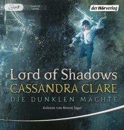 Lord of Shadows / Die dunklen Mächte Bd.2 (1 MP3-CD) - Clare, Cassandra