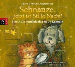 Schnauze jetzt ist Stille Nacht! / Schnauze Bd.3 (1 Audio-CD) - Angermayer, Karen Chr.