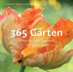 365 Gärten - Keil, Gisela