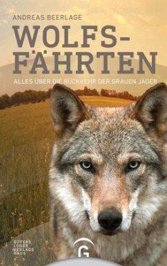 Wolfsfährten - Beerlage, Andreas