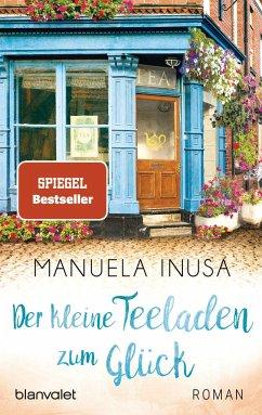 Der kleine Teeladen zum Glück / Valerie Lane Bd.1 - Inusa, Manuela