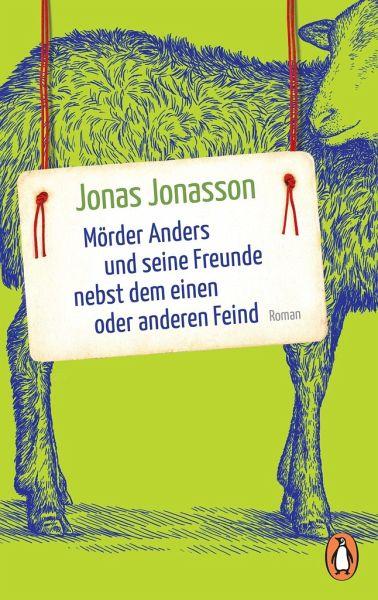 Mörder Anders und seine Freunde nebst dem einen oder anderen Feind - Jonasson, Jonas