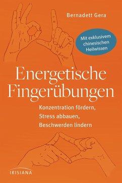 Energetische Fingerübungen - Gera, Bernadett