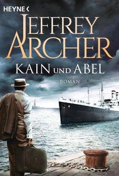 Kain und Abel Bd.1 - Archer, Jeffrey