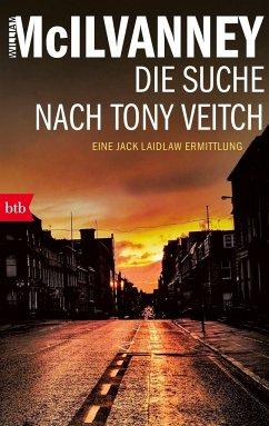 Die Suche nach Tony Veitch / Jack Laidlaw Bd.2 - McIlvanney, William