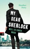 Weil es enden muss / My dear Sherlock Bd.3