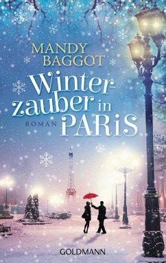 Winterzauber in Paris - Baggot, Mandy