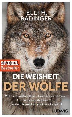 Die Weisheit der Wölfe - Radinger, Elli H.