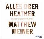 Alles über Heather, 3 Audio-CDs