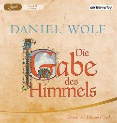 Die Gabe des Himmels / Fleury Bd.4 (3 Teile, MP3-CD) - Wolf, Daniel